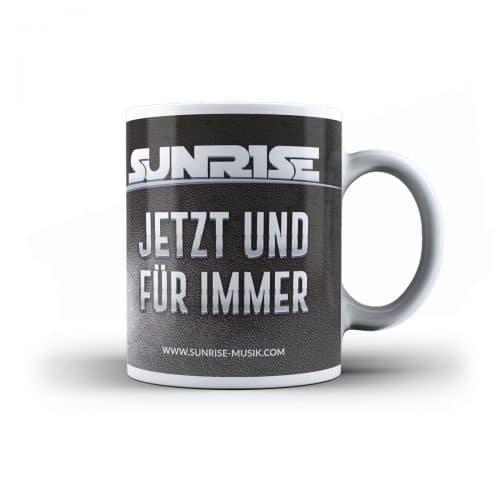 Sunrise Tasse Jetzt und für Immer